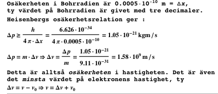 Exempel - Osäkerhet i en elektrons hastighet