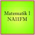 Matematik 1 - NA11FM
